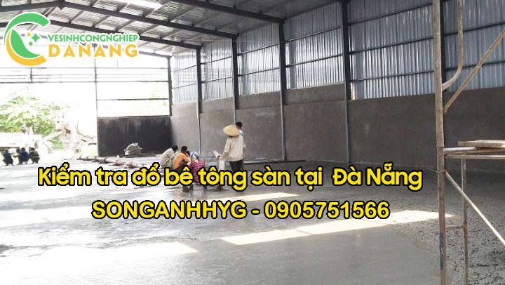 Kiểm tra đổ bê tông sàn tại Đà Nẵng