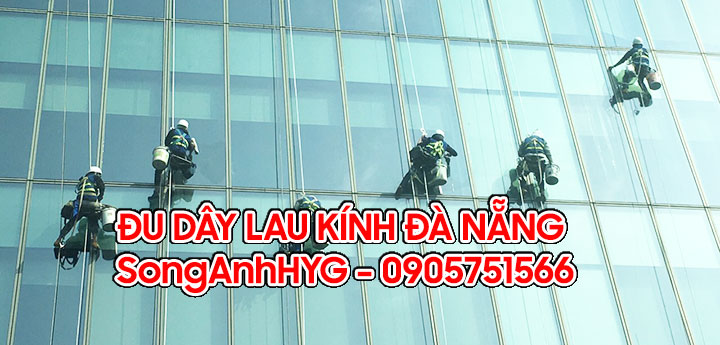 Dịch vụ đu dây lau kính tòa nhà tại Đà Nẵng