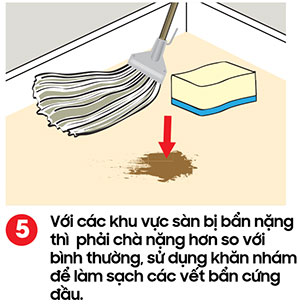 Với các chổ sàn bị bẩn nặng thì chà mạnh - kỹ thuật lau sàn nhà